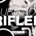 Dubvision – Rifler