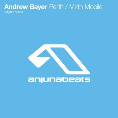 Andrew-Bayer-Perth-Mirth-Mobile-EP