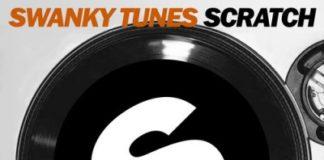 Swanky Tunes - Scratch