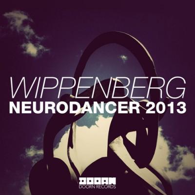 Wippenberg - Neurodancer 2013