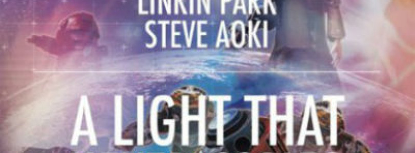 Linkin Park and Steve Aoki – A Light That Never Comes (Vicetone Remix)