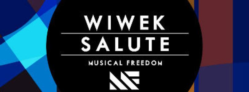 Wiwek – Salute (Original Mix) [Musical Freedom]