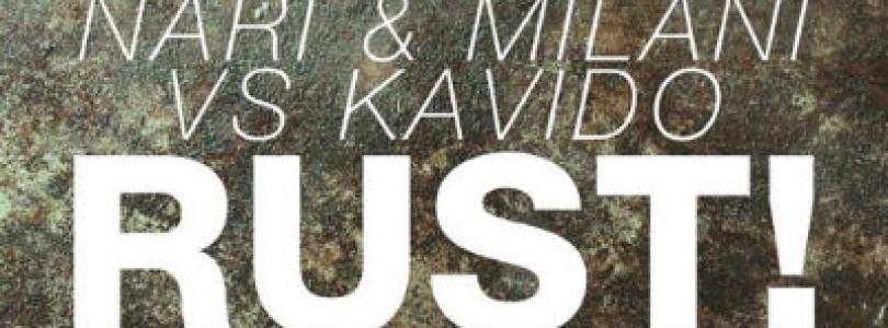 #NewRelease: Nari & Milani vs Kavido – Rust! (Original Mix) [Doorn Records]