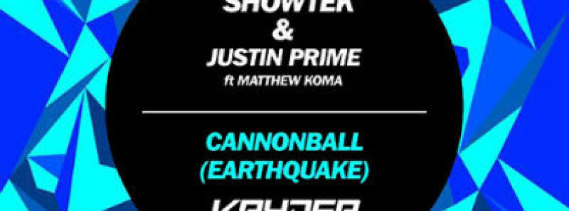 Showtek & Justin Prime ft. Matthew Koma – Cannonball (Earthquake) (Kryder Remix) [SPRS]