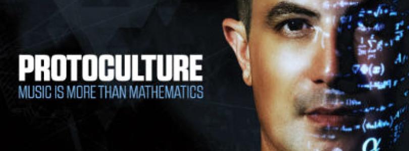 Album: Protoculture – Music Is More Than Mathematics [Armada]