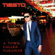 Review: Tiesto – A Town Called Paradise