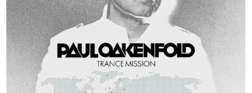 Review: Paul Oakenfold – Trance Mission 2014