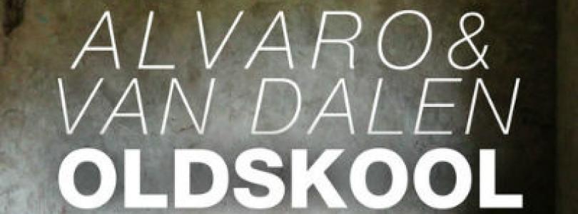 ALVARO & Van Dalen – Oldskool (Original Mix) [Doorn Records]