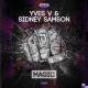 Yves V & Sidney Samson – Magic (Original Mix) [Smash The House]