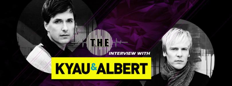 T.H.E Interview – Kyau & Albert