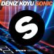 Deniz Koyu – Sonic (Original Mix) [Spinnin' Records]