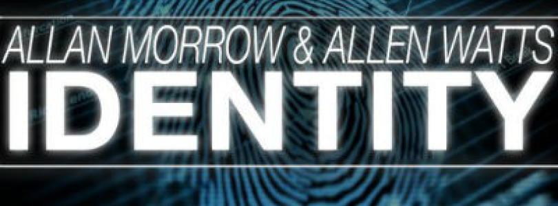 Allan Morrow & Allen Watts – Identity (Original Mix) [Tytanium Recordings]