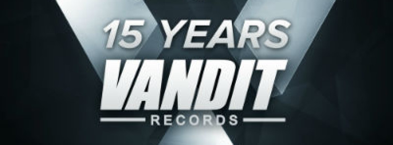 15 Years Of VANDIT Records [Available April 29]