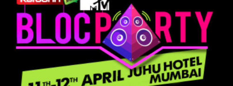 5 Reasons To Attend MTV Bloc Party 2015