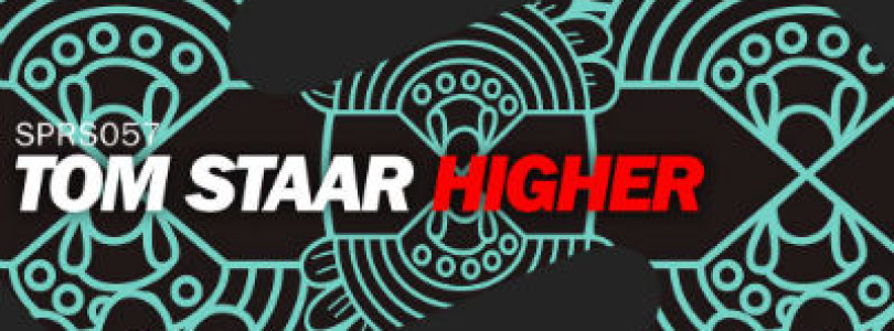 Tom Staar – Higher (Original Mix) [SPRS]