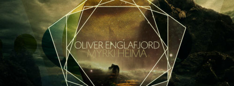 Oliver Englafjord – Myrki Heima [Available July 2015]