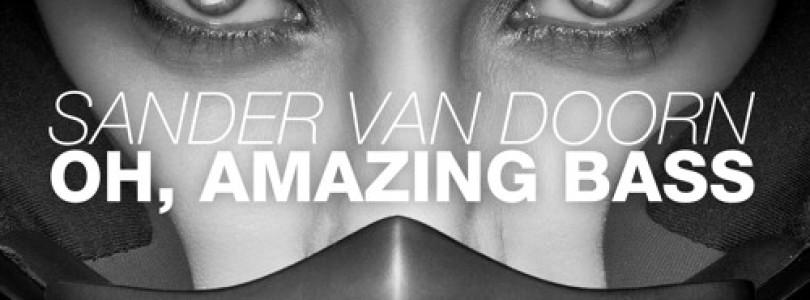 Sander van Doorn – Oh Amazing Bass (Original Mix) [Doorn Records]