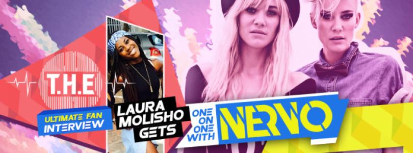 Laura Molisho gets One On One with NERVO