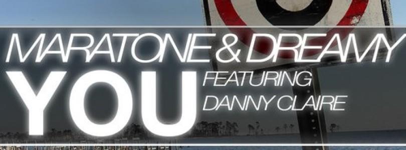 Maratone & Dreamy feat. Danny Claire – You (Original Mix) [Tytanium Recordings]