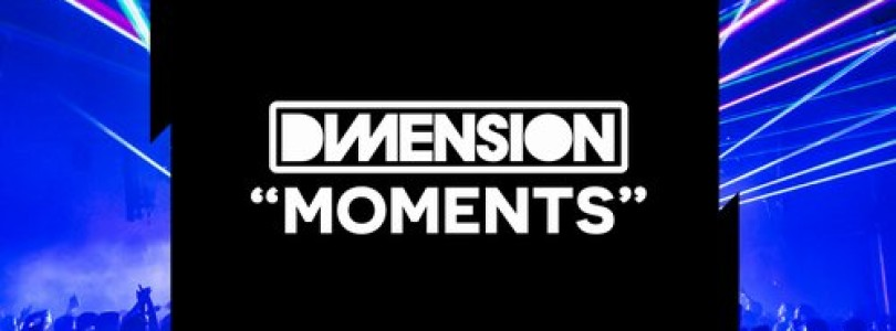 Dimension – Moments (Original Mix) [Flashover Recordings]