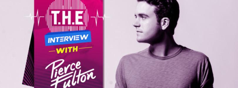 T.H.E Interview – Pierce Fulton