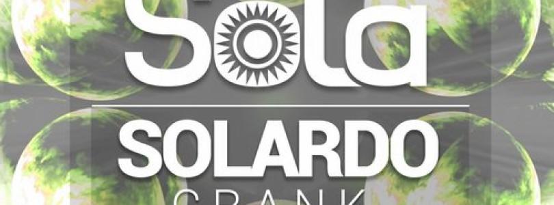 Solardo – Crank (Original Mix) [Solä]