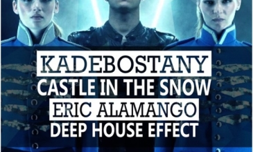 Kadebostany – Castle In The Snow (Eric Alamango Deep House Effect) [Free Download]