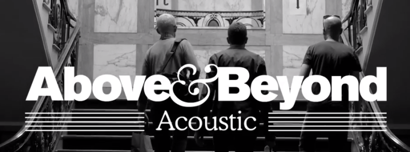 Above & Beyond announce new acoustic album & world tour