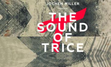 Jochen Miller presents 'The Sound Of Trice 2015'