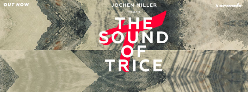 Jochen Miller presents 'The Sound Of Trice 2015'
