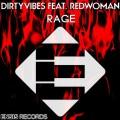 DirtyVibes feat. RedWoman – Rage (Original Mix) [Ensis Records]