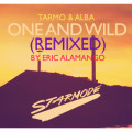 Tarmo & Alba – One and Wild (Eric Alamango Remix + Official Music Video)