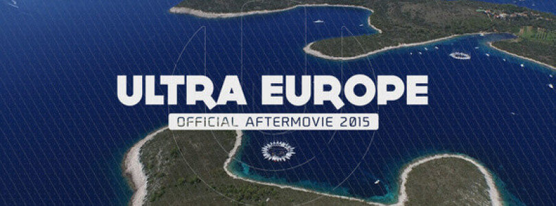 [Video] ULTRA Europe Releases 2015 Aftermovie