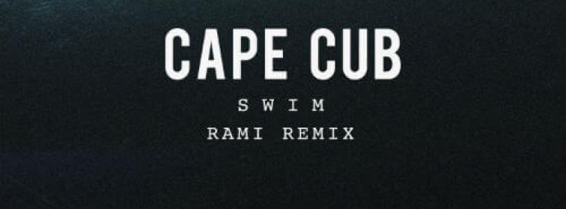 Cape Cub – Swim (Rami Remix) [disco:wax]