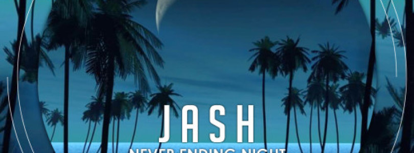 J A S H – Never Ending Night EP