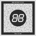 Man Without A Clue – Talk To You [Get Twisted Records]
