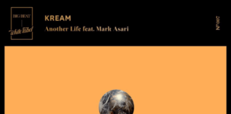"KREAM SHARE NEW SINGLE ""ANOTHER LIFE"" FEATURING MARK ASARI OUT NOW ON BIG BEAT WHITE LABEL"