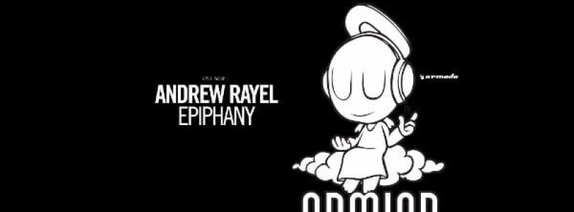 Andrew Rayel – Epiphany [Armind Recordings]