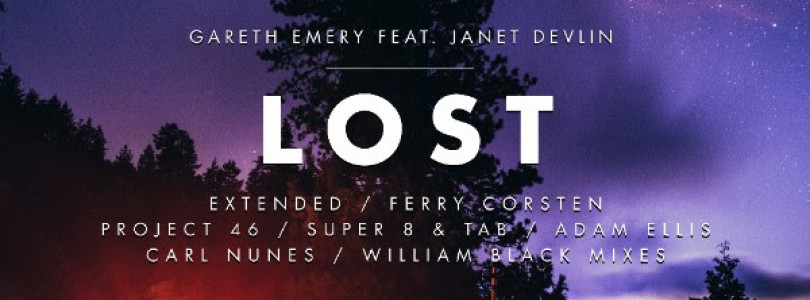 GARETH EMERY DROPS NEW SINGLE 'LOST' FEAT. JANET DEVLIN ONE WEEK AFTER MUSIC VIDEO PREMIERE