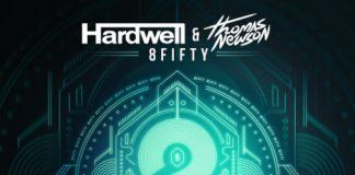 Hardwell & Thomas Newson - 8Fifty