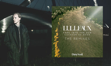 Lulleaux – Fade Into The Sun (Remixes)
