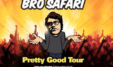 Bro Safari unleashes 'The Pretty Good Tour'