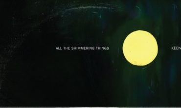 Keeno – All The Shimmering Things [REVIEW]