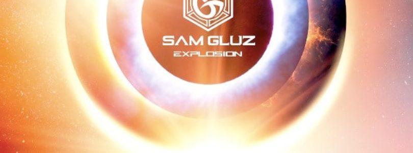Sam Gluz - Explosion