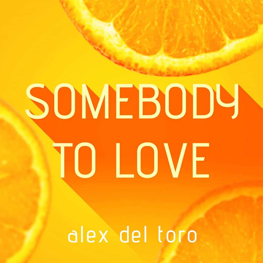 Alex del Toro - Somebody To Love ile ilgili görsel sonucu