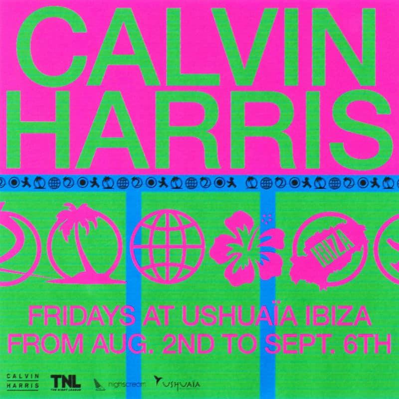 Ushuaia Ibiza Calvin Harris 2019 Residency