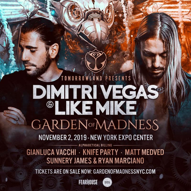 Dimitri Vegas  Like Mike garden of madness new york 2019 lineup